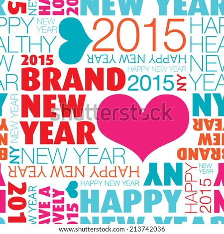 Seamless happy new year 2015 background typography pattern in vector - stock vector