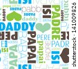Seamless i love daddy father translation in every language typography background pattern in vector - stock