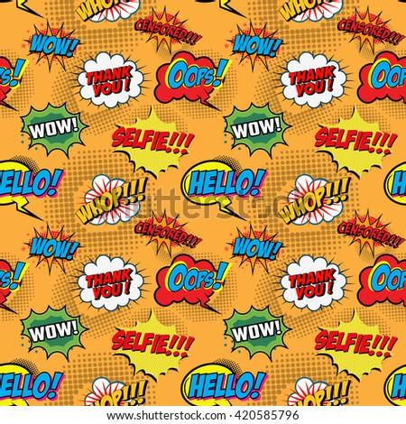 Seamless pattern from comic style phrases on colorful background. Oops! Wow! Selfie! Hello! Whop! Censored! Design element in vector. - stock vector