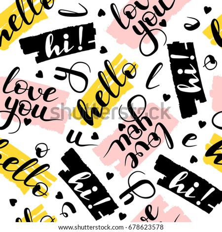 Seamless Pattern From Hand Written Lettering Hello And Love You. Black,  Pink And Yellow