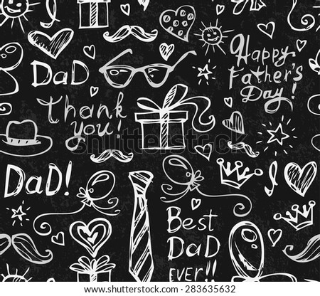 Seamless Pattern with Cute Childish Holiday Doodles for Father's Day Written in Chalk on Blackboard. Vector  Illustration. - stock vector