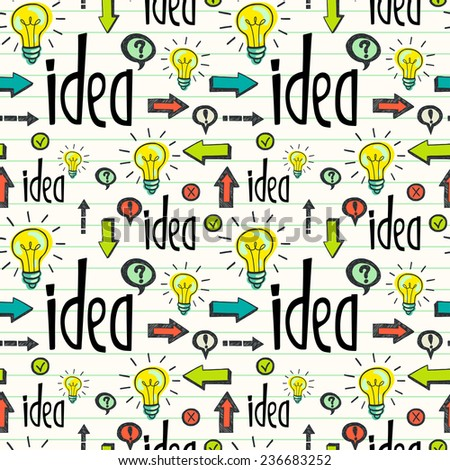 Seamless pattern with idea concept. Hand drawn tiling background with doodle light bulb, lettering, arrows and other symbols. - stock vector
