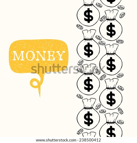 Seamless pattern with money hand sketched coins and money bags with dollar signs on them. Vertical tiling financial backdrop. - stock vector