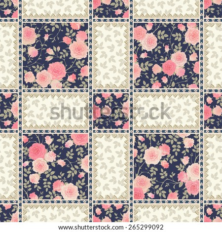Seamless pattern with roses, leaves and laces. Vector floral checkered backgrounds set. Patchwork texture. - stock vector