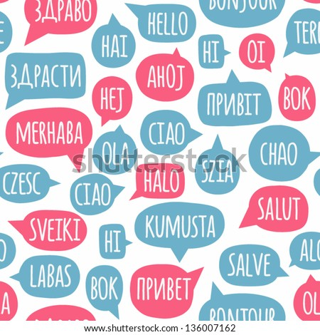 Seamless pattern with speech bubbles with the word hello in different languages - stock vector