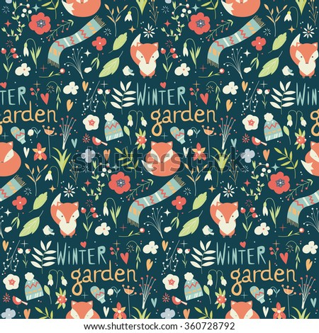 Seamless pattern with winter garden flowers, foxes and scarf, hat and mittens, vector illustration - stock vector