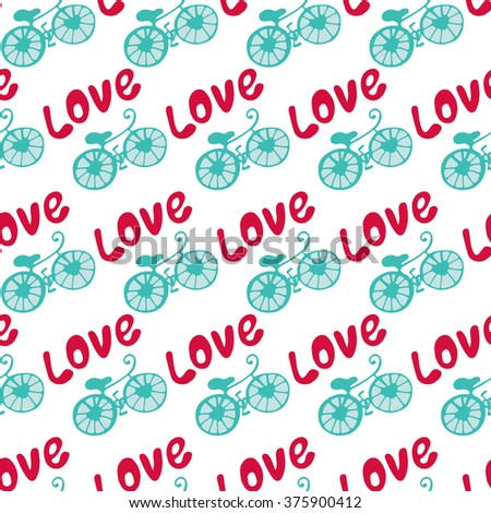 seamless texture seamless texture bikes and love on a white background - stock vector