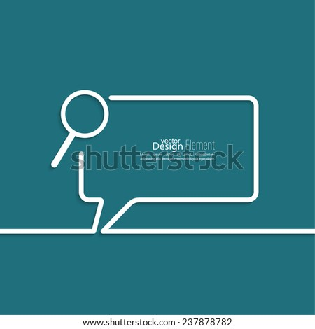 Search with a magnifying glass. The concept of Web surfing, optimization and search. Seo. Speech Bubbles and Chat symbol. Outline. - stock vector