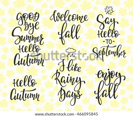 Season Life Style Inspiration Quotes Lettering Typography. Calligraphy  Graphic Design Element. Say Hello Welcome