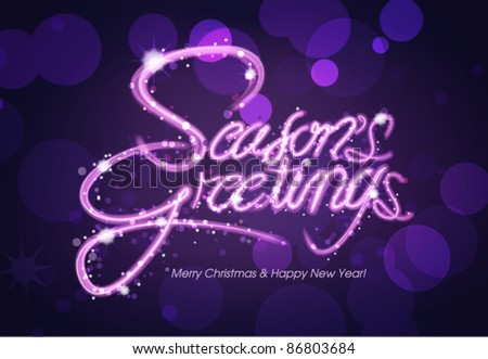 Season's Greeting greeting card, invitation card, typography design, light painting - stock vector