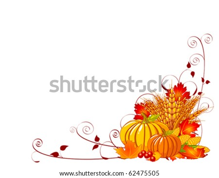 Seasonal background with plump pumpkins, wheat, corn and autumn leaves - stock vector