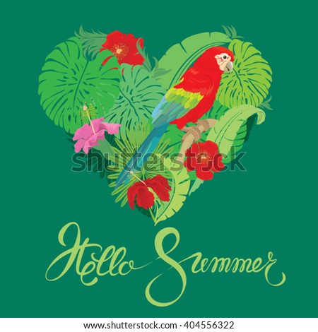 Seasonal card with Heart shape, palm trees leaves,  Frangipani flowers and Red Blue Macaw parrot. Handwritten calligraphic text Hello Summer. Element for travel and vacation design. - stock vector