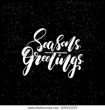 Seasons greetings brush script calligraphic design stock vector seasons greetings brush script calligraphic design for xmas greetings cards invitations handwritten calligraphy m4hsunfo