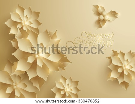 Seasons Greetings. Vector paper graphic of Christmas flower. - stock vector