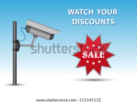 Security cctv camera with open lens and wires on pole. Green sticker with text Sale and au above text Watch Your Discounts. - stock vector