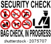 Security check bag inspection in progress sign - stock photo