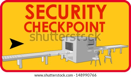 Security checkpoint sign - stock vector