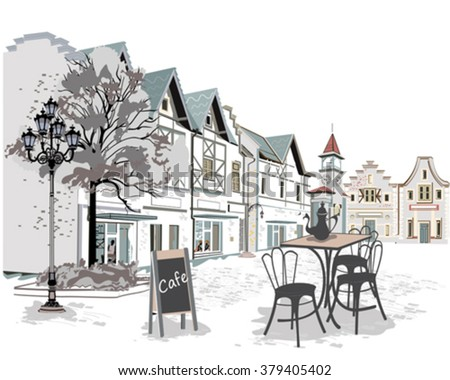 Series of backgrounds decorated with old town views and street cafes. Hand drawn Vector Illustration