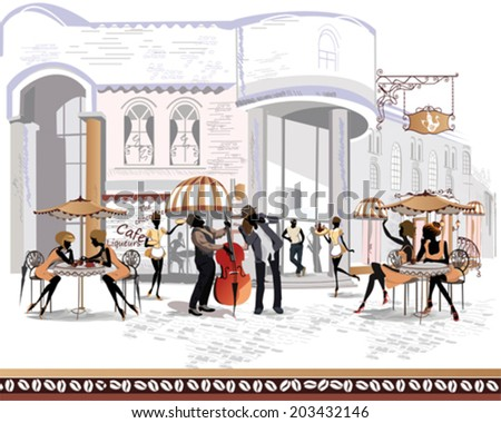 Series of street cafes in the city with people drinking coffee and musicians  - stock vector