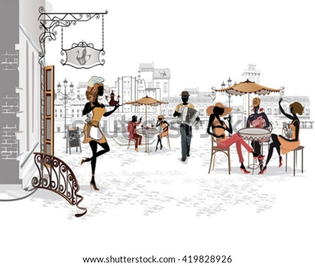 Series of the streets with people in the old city. Waiters serve the tables. Street cafe. Street musicians. - stock vector