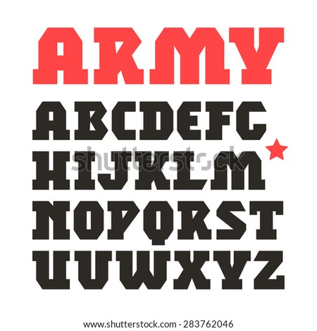 Serif geometric font in military style. Black font on white background - stock vector