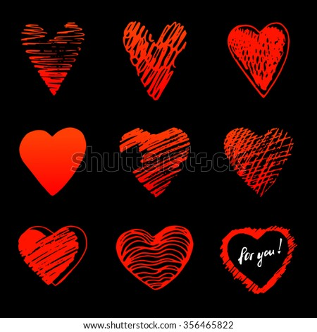 "Set, a collection of painted red hearts with the inscription ""For you!"". Hearts in the style of drawing, doodle, sketch. Vector drawing red hearts isolated on black background. Hearts Valentine's Day. - stock vector"