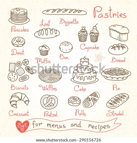 Set drawings of pastries and bread for design menus, recipes and packages product. Vector Illustration.