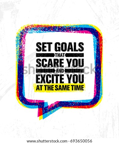 Goal stock images royalty free images vectors shutterstock set goals that scare you and excite you at the same time inspiring creative motivation pronofoot35fo Gallery