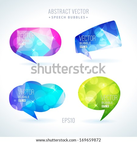 Set of abstract speech balloons or talk bubbles of crystal glass pattern with sparks and bokeh. Good as label template for business advertising - stock vector