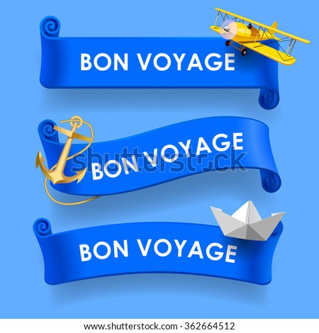 Set of blue ribbons with wishes 'Bon voyage', yellow plane, gold anchor and paper boat. Vector illustration - stock vector