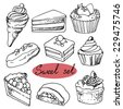 Set of cakes, hand-drawn design elements. Sweet set illustration. - stock vector