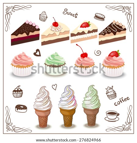 Set of chocolate sweets, cakes and  food with strawberry and cherry. Ice cream with vanilla, pistachios and raspberries. Cupcakes with cream and slices of cake. Vector illustration for your design.