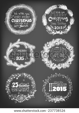 Set of 6 Christmas wreaths. Hand -drawn wreaths made of fir branches, holly berry leaves and fruits, decorated with baubles, bows and star on chalkboard background.  - stock vector