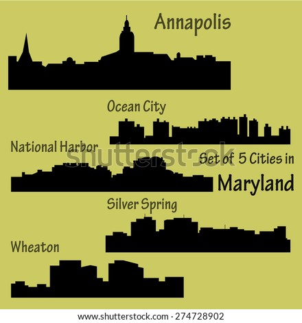 Set of 5 city silhouette in Maryland (Annapolis, Ocean City, National Harbor, Silver Spring, Wheaton) - stock vector
