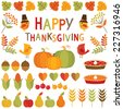 Set of cute, colorful design elements for autumn, fall and Thanksgiving. Isolated on white, Happy Thanksgiving typographic message. - stock vector