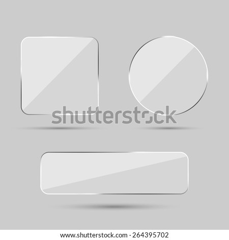 Set of 3d realistic transparent glass buttons: square with round corners ans circle. Vector illustration. - stock vector