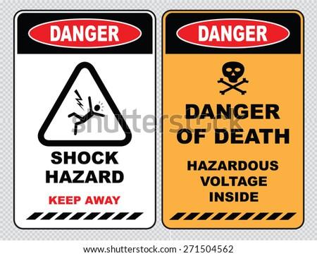 set of Danger High Voltage signs (danger shock hazard keep away, danger of death hazardous voltage inside) - stock vector