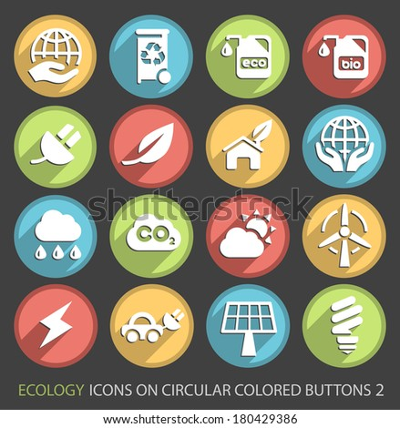 Set of Ecology Icons on Circular Colored Buttons 2. - stock vector