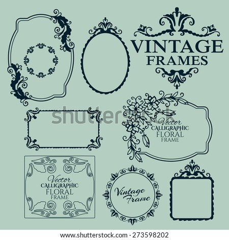 Set of floral vintage calligraphic frames and design elements. Vector illustration