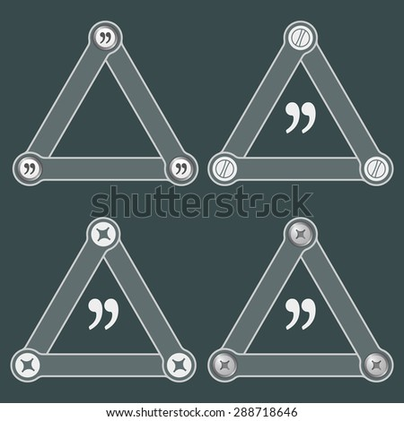 Set of four flat simple triangles with screws and quotation mark - stock vector
