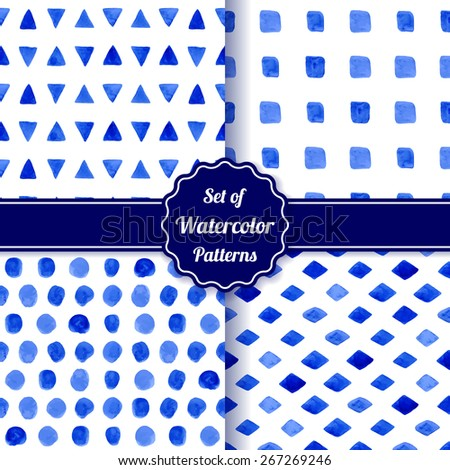 Set of four watercolor simple patterns. Blue monochrome geometric seamless patterns. Fashion backgrounds. Vector illustration. - stock vector