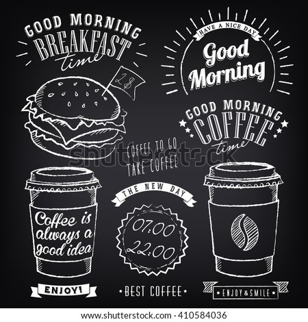 Set of graphic elements for design of theme of Breakfast Good morning. Cups of coffee. Stylized of chalk sketch - stock vector