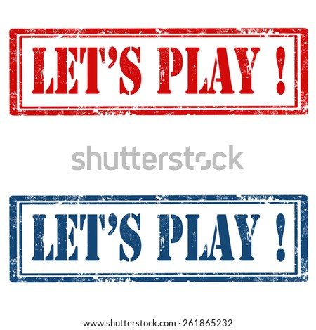 Set of grunge rubber stamps with text Let's Play,vector illustration - stock vector