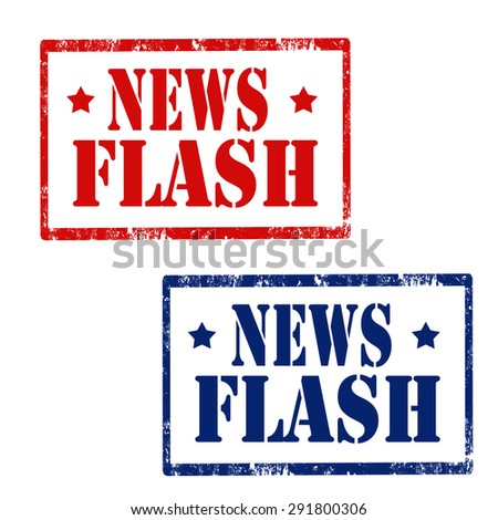 Set of grunge rubber stamps with text News Flash,vector illustration - stock vector