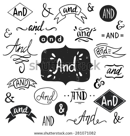 Set of hand drawn 'And' words and ampersands - stock vector