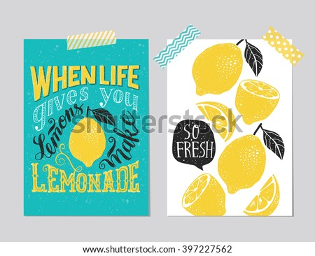 "Set of 2 hand drawn cards. Handwritten retro ""When life gives you lemons make lemonade"" motivation poster with modern calligraphy  and lemon, card with lemons, speech bubble and handwritten lettering,  - stock vector"