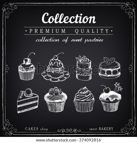Set of hand-drawn sweet pastries and cupcakes. Bakery shop. Vector icons of sweet bakery. Freehand drawing with imitation of chalk sketch - stock vector