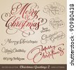 SET of 9 hand-lettered CHRISTMAS and NEW YEARS GREETINGS -- handmade calligraphy, vector (eps8) - stock vector