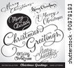 SET of 7 hand-lettered CHRISTMAS GREETINGS - handmade calligraphy, vector (eps8) - stock photo