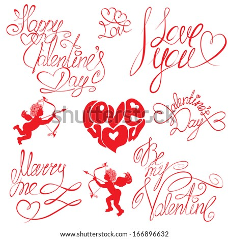 Set of hand written text: Happy Valentine`s Day, I love you, Marry me, etc. Calligraphy elements for holidays or wedding design  in vintage style.  - stock vector